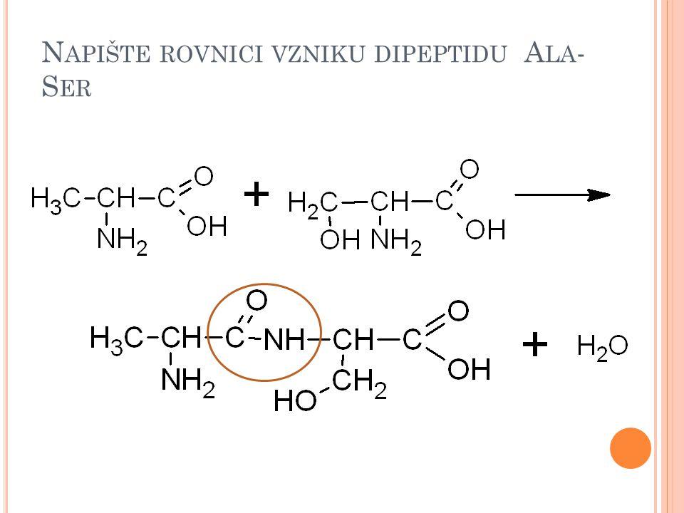 Napište rovnici vzniku dipeptidu Ala-Ser