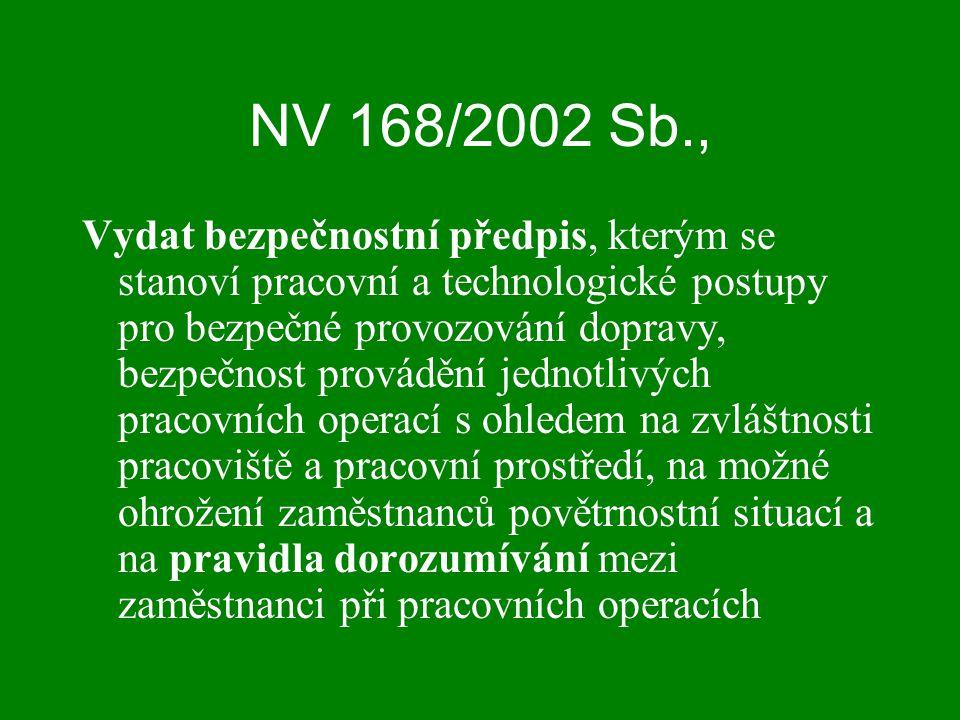 NV 168/2002 Sb.,