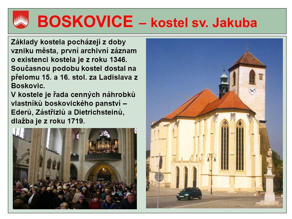 BOSKOVICE – kostel sv. Jakuba