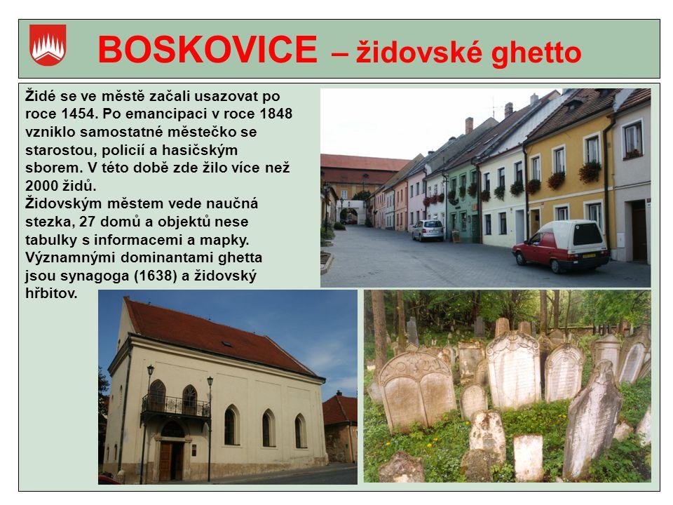 BOSKOVICE – židovské ghetto
