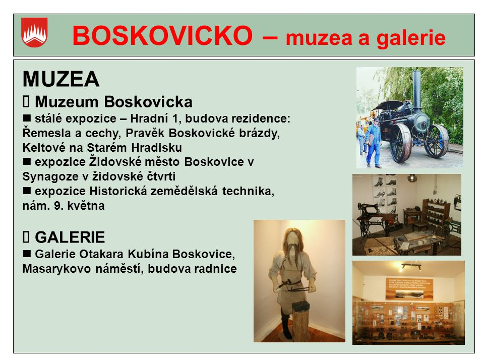 BOSKOVICKO – muzea a galerie