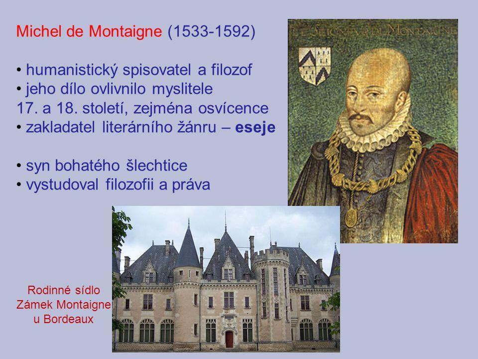 Zámek Montaigne u Bordeaux