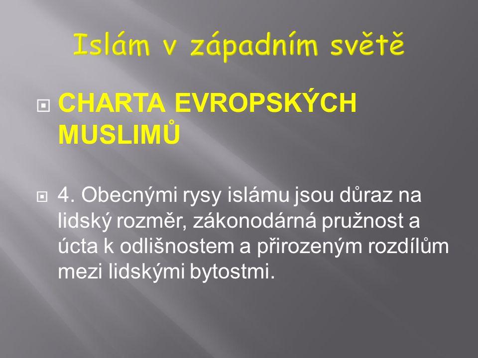 Islám v západním světě CHARTA EVROPSKÝCH MUSLIMŮ