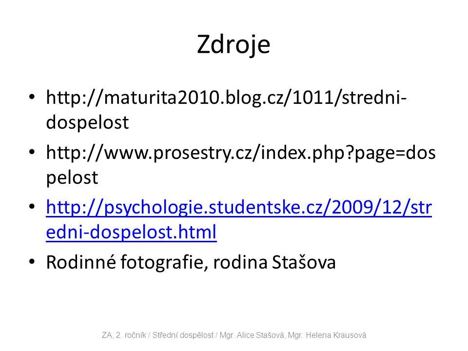Zdroje http://maturita2010.blog.cz/1011/stredni-dospelost