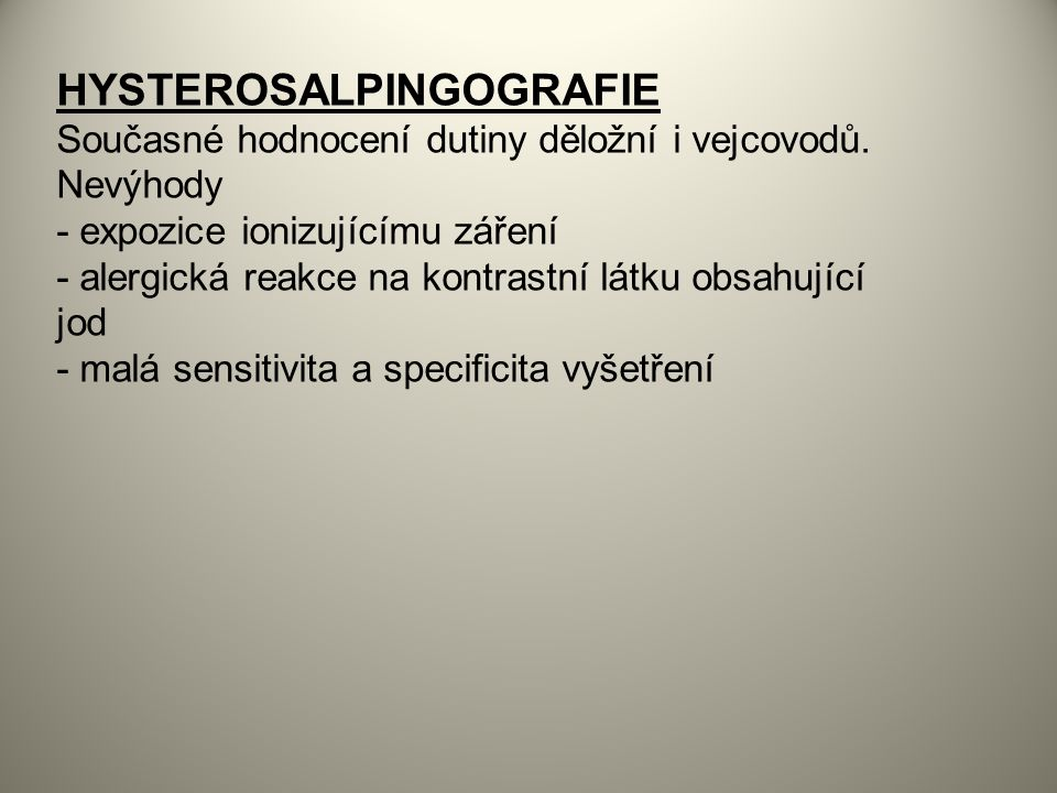 HYSTEROSALPINGOGRAFIE