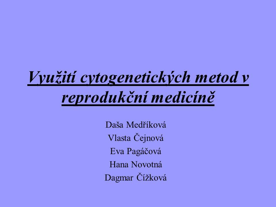 Využití cytogenetických metod v reprodukční medicíně