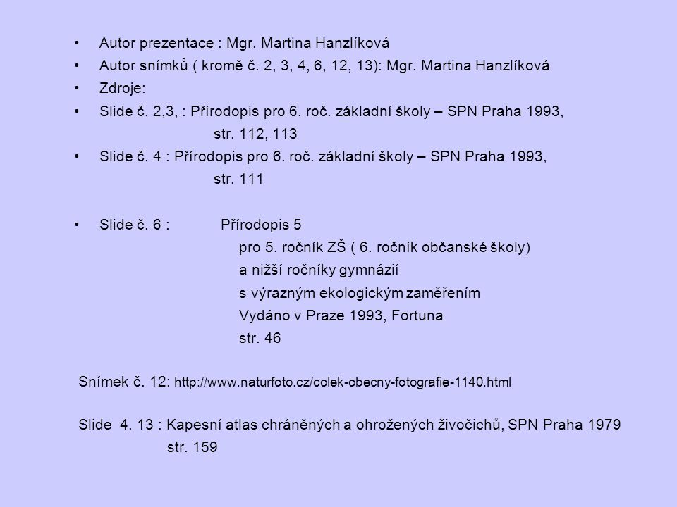 Autor prezentace : Mgr. Martina Hanzlíková