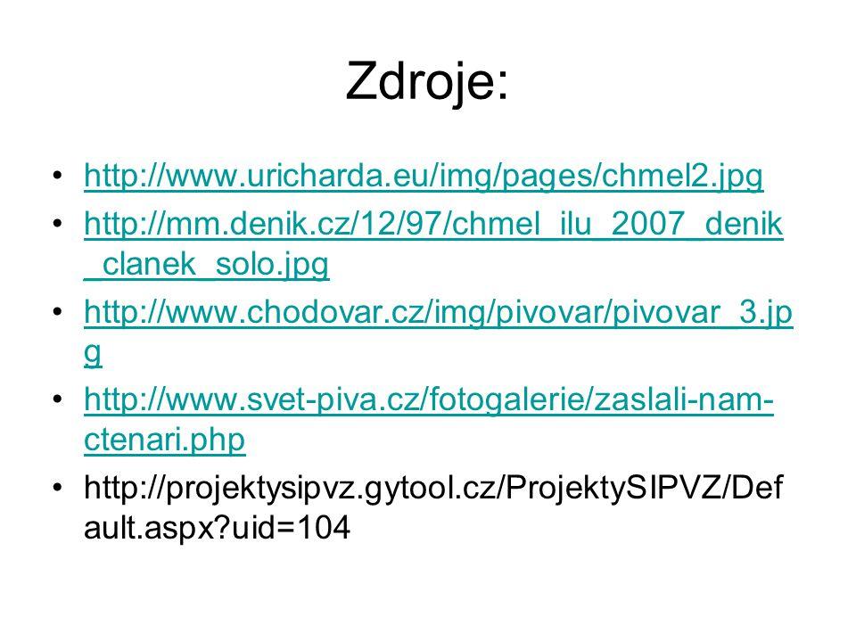 Zdroje: http://www.uricharda.eu/img/pages/chmel2.jpg