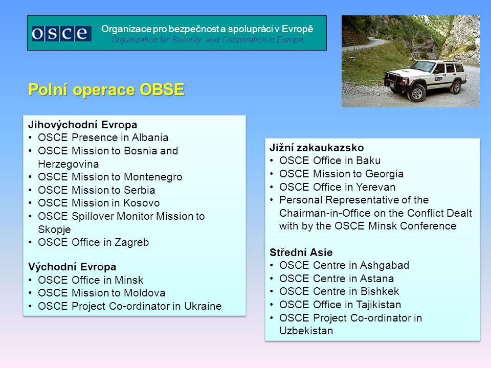 Polní operace OBSE Jihovýchodní Evropa OSCE Presence in Albania