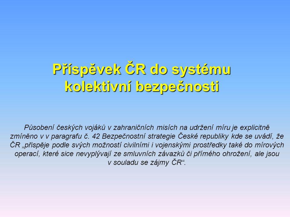 Příspěvek ČR do systému kolektivní bezpečnosti