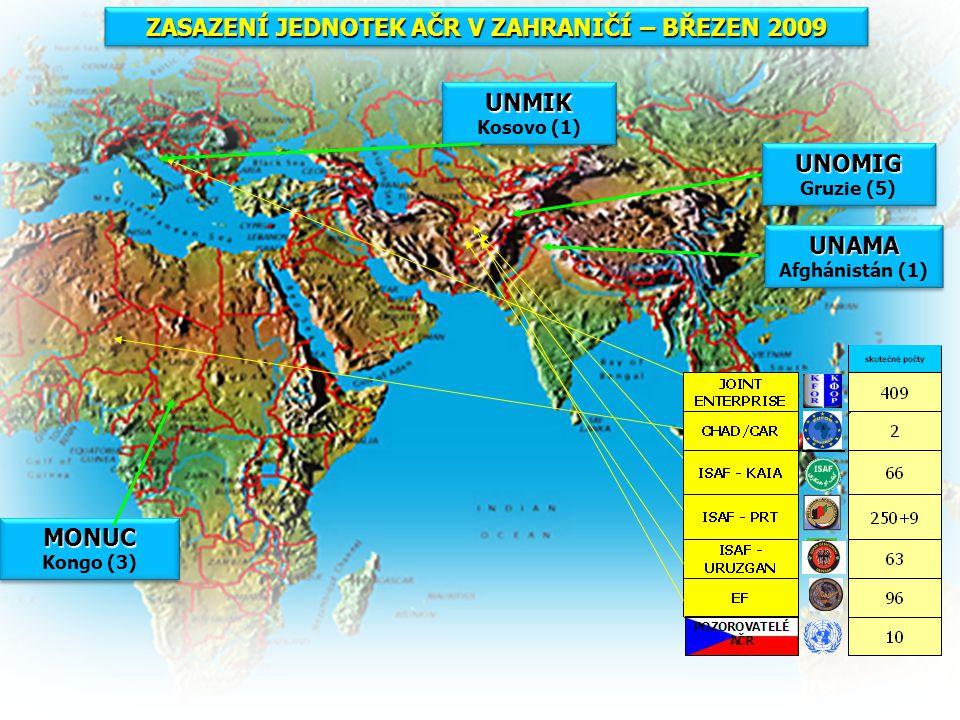 ZASAZENÍ JEDNOTEK AČR V ZAHRANIČÍ – BŘEZEN 2009