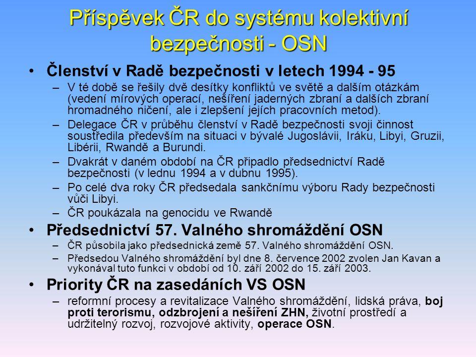 Příspěvek ČR do systému kolektivní bezpečnosti - OSN
