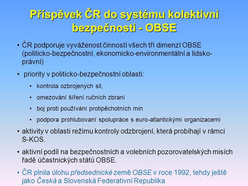 Příspěvek ČR do systému kolektivní bezpečnosti - OBSE