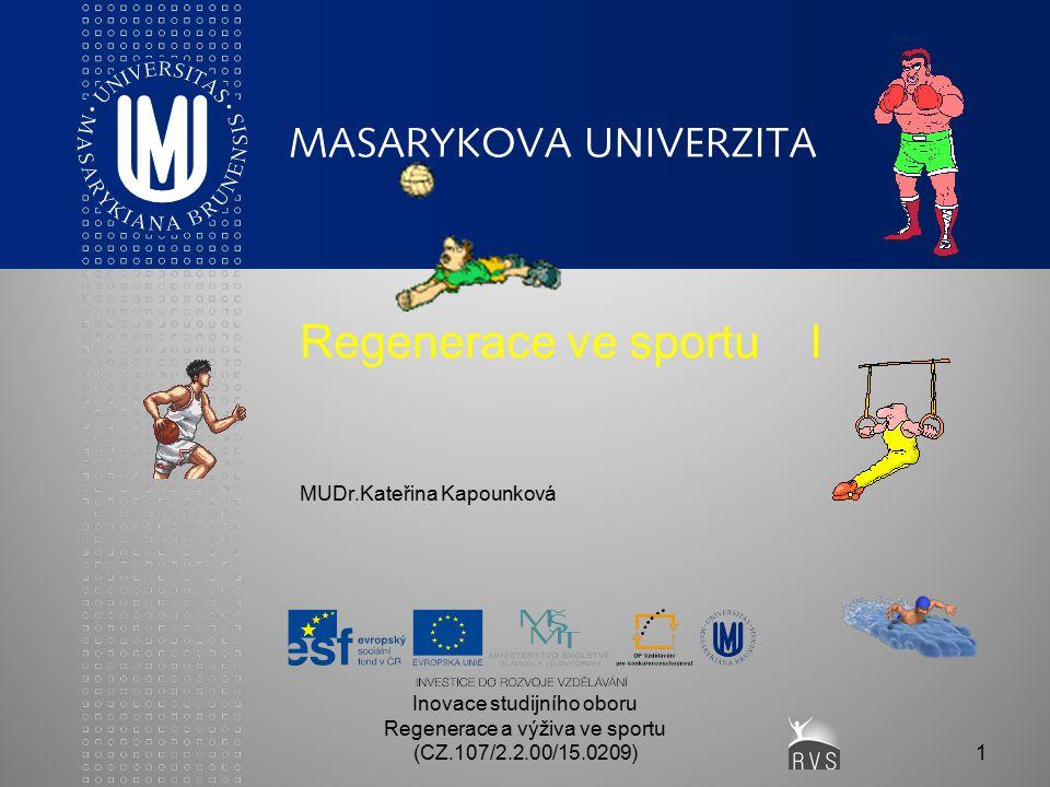 Regenerace ve sportu I MUDr.Kateřina Kapounková
