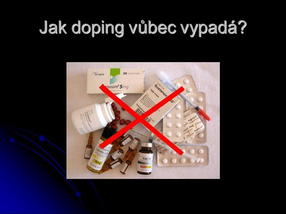 Jak doping vůbec vypadá