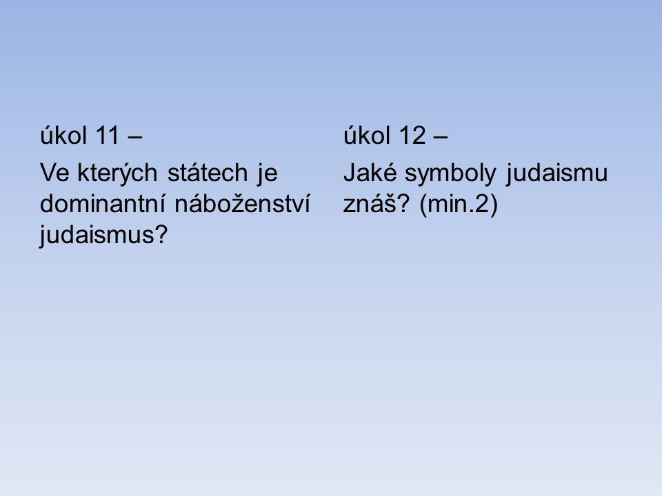 úkol 11 – Ve kterých státech je dominantní náboženství judaismus