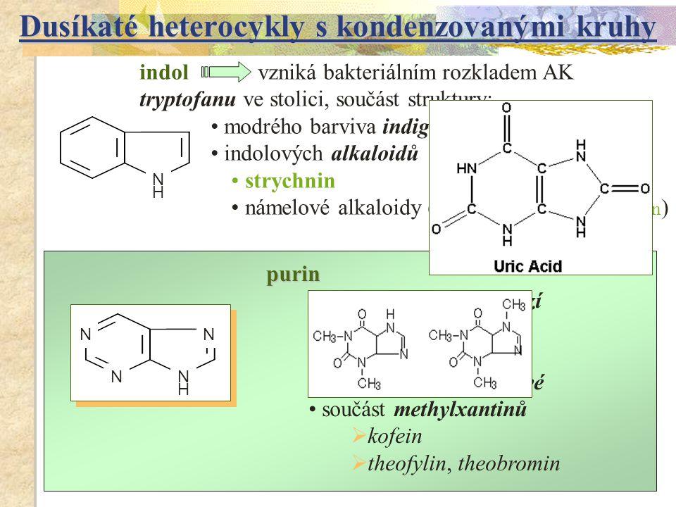 Dusíkaté heterocykly s kondenzovanými kruhy