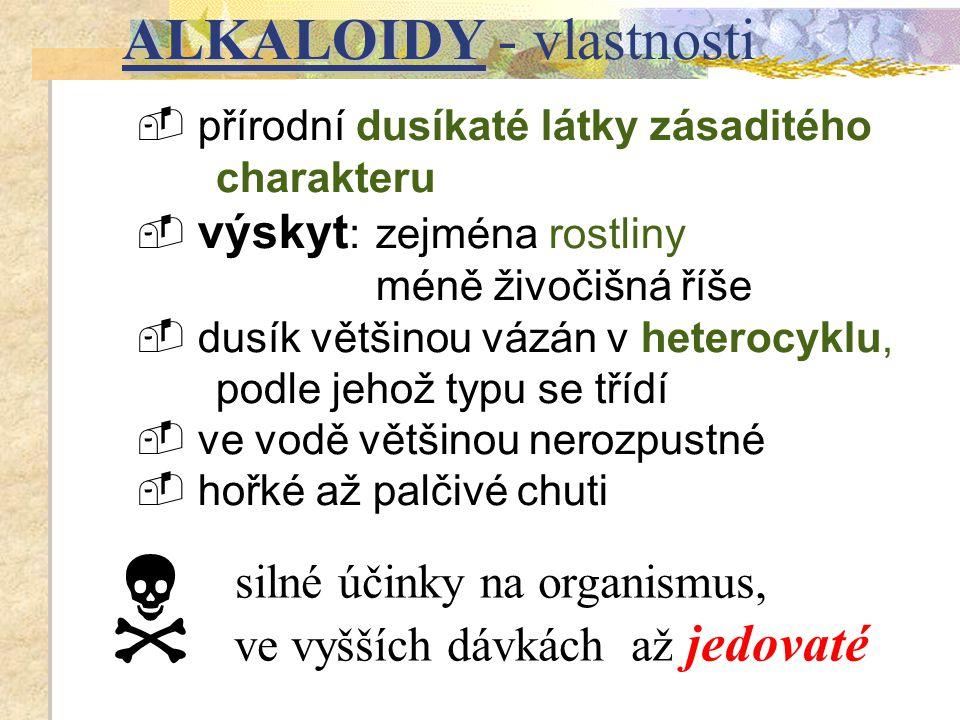 ALKALOIDY - vlastnosti