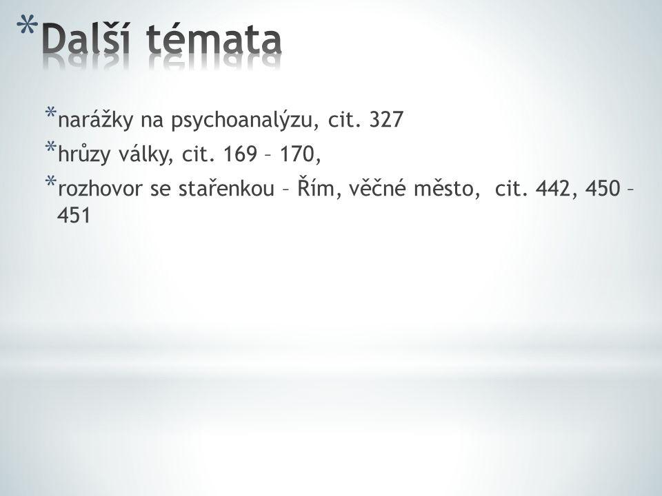 Další témata narážky na psychoanalýzu, cit. 327