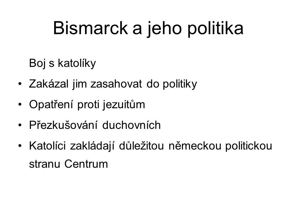 Bismarck a jeho politika