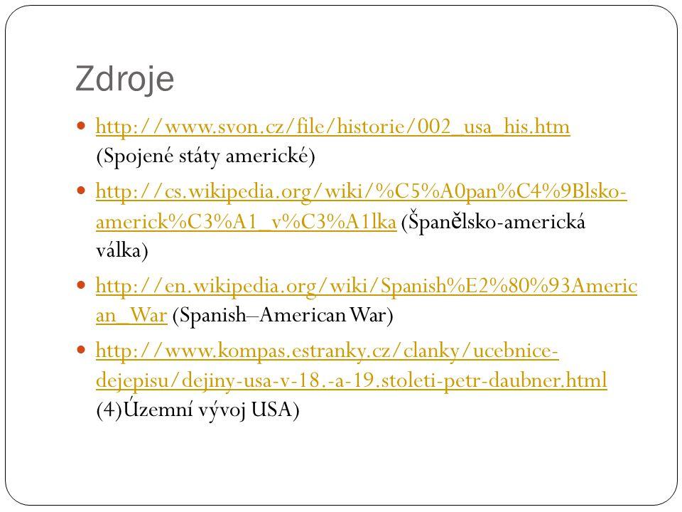 Zdroje http://www.svon.cz/file/historie/002_usa_his.htm (Spojené státy americké)