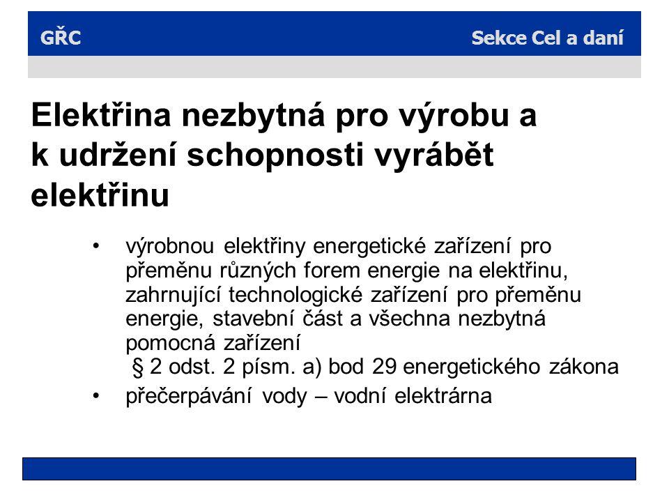 Elektřina nezbytná pro výrobu a k udržení schopnosti vyrábět elektřinu