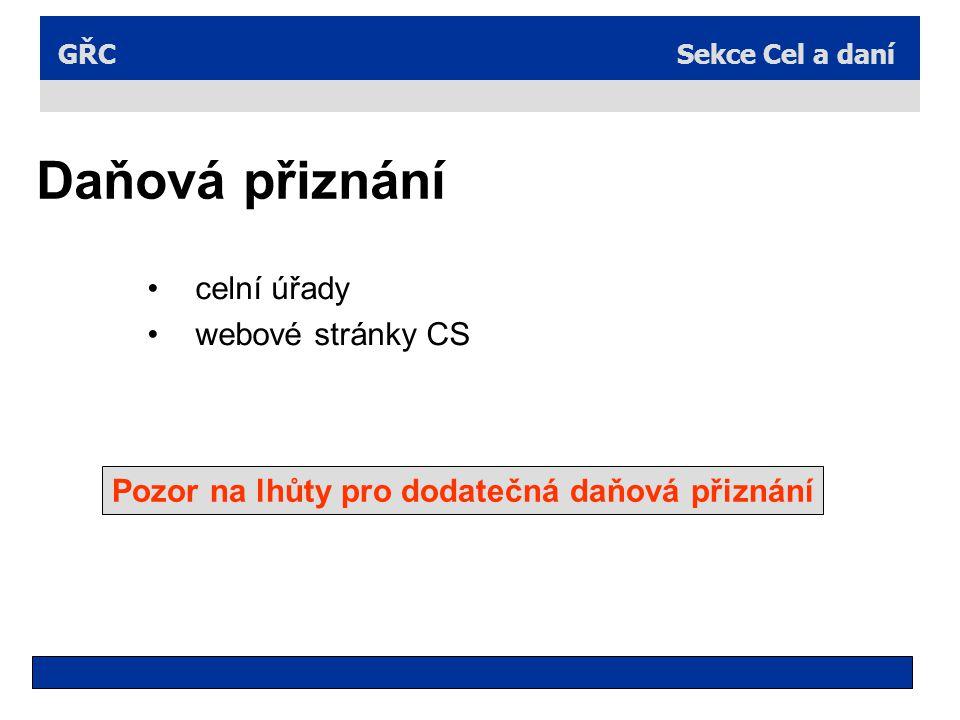 Daňová přiznání celní úřady webové stránky CS