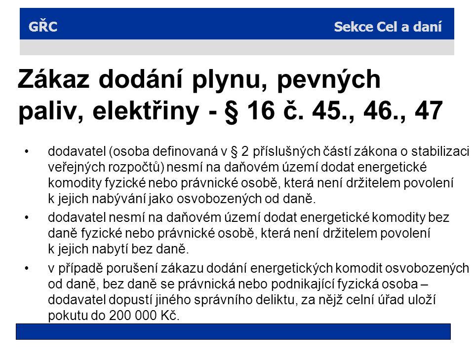 Zákaz dodání plynu, pevných paliv, elektřiny - § 16 č. 45., 46., 47