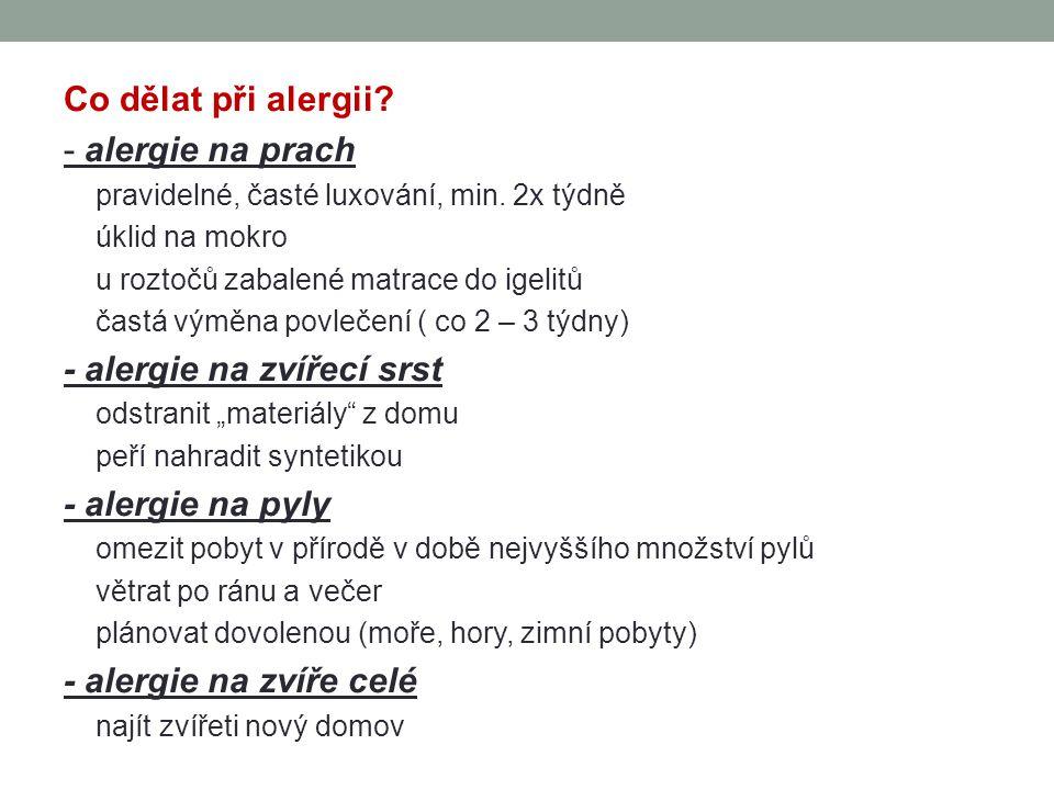 - alergie na zvířecí srst