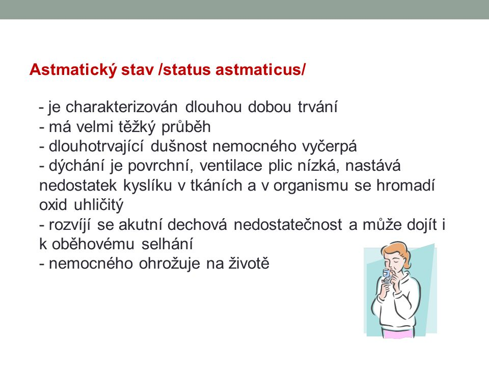 Astmatický stav /status astmaticus/
