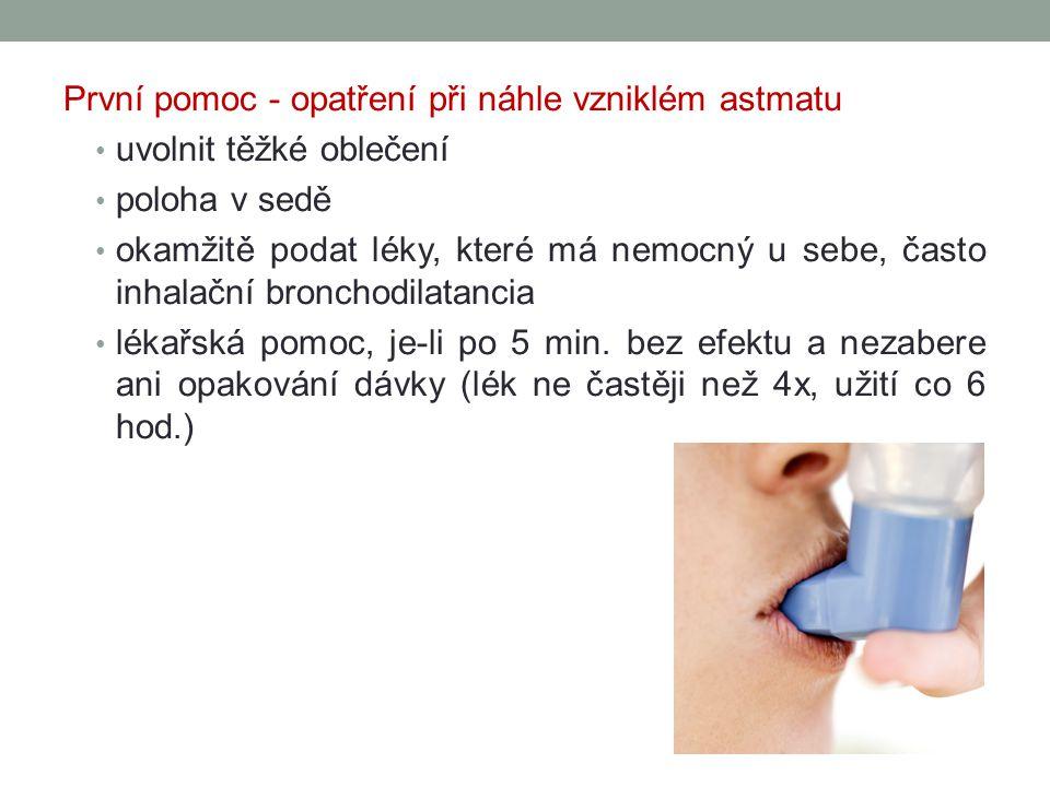 První pomoc - opatření při náhle vzniklém astmatu
