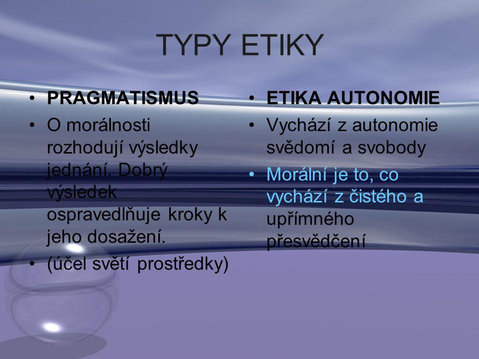 TYPY ETIKY PRAGMATISMUS
