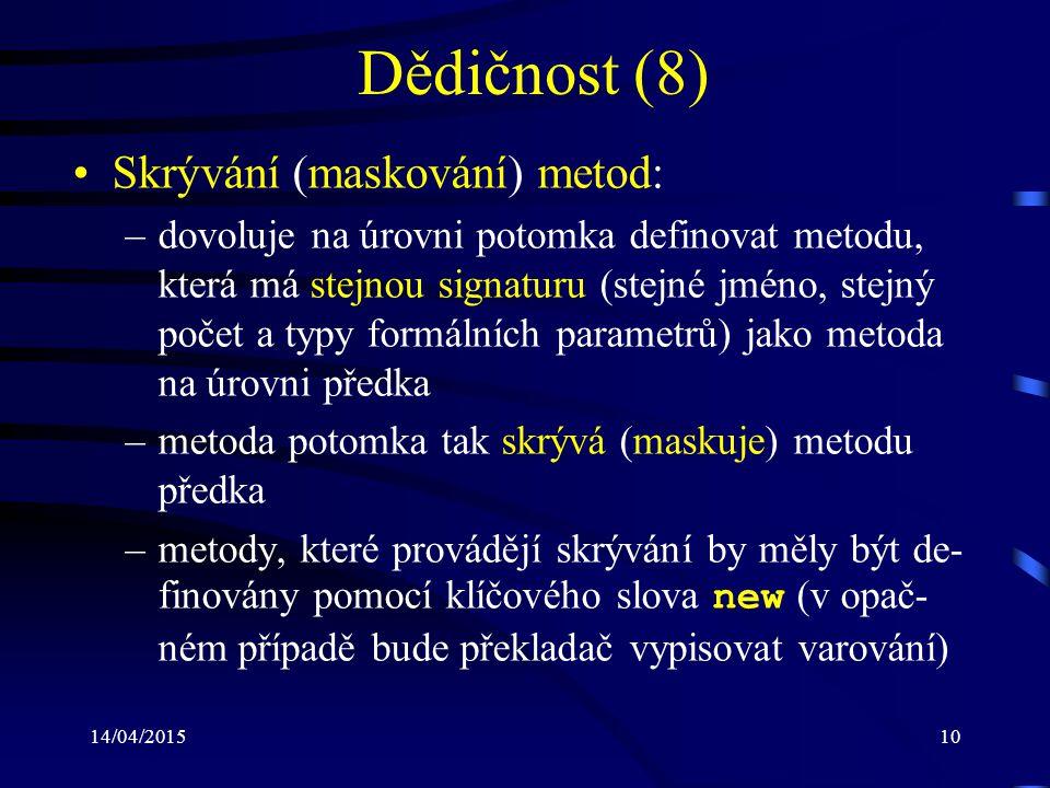 Dědičnost (8) Skrývání (maskování) metod: