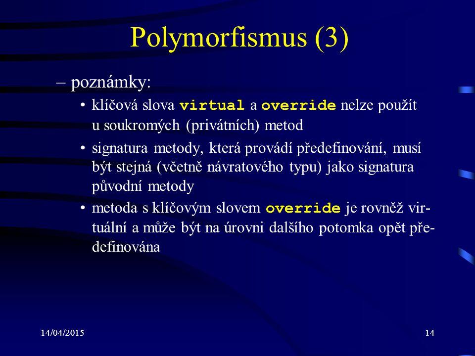 Polymorfismus (3) poznámky:
