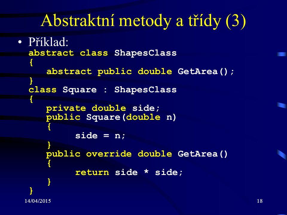 Abstraktní metody a třídy (3)