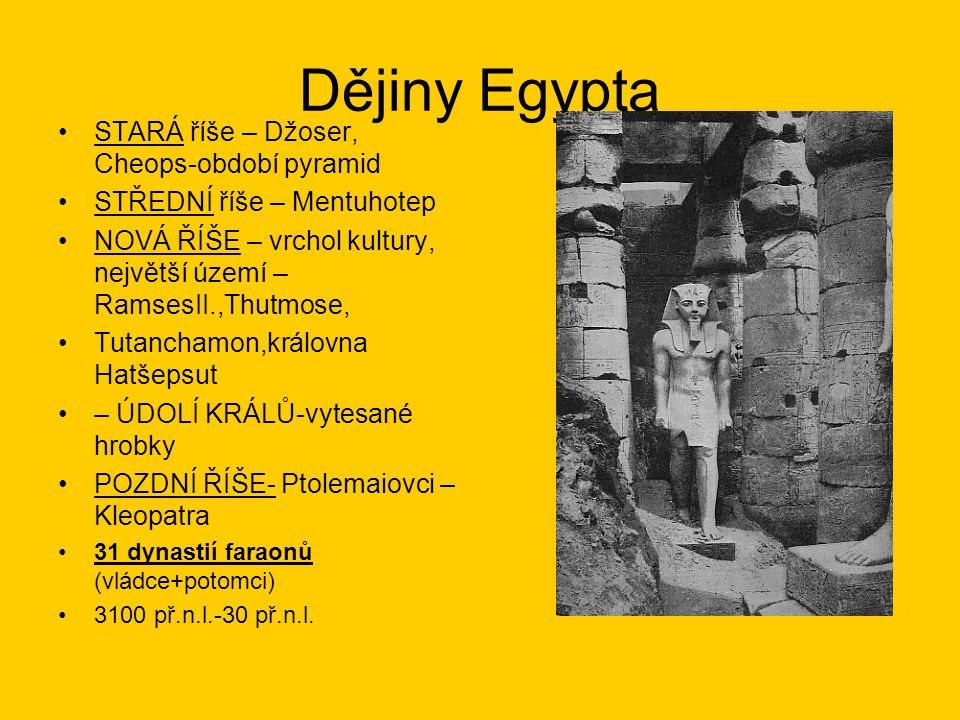 Dějiny Egypta STARÁ říše – Džoser, Cheops-období pyramid