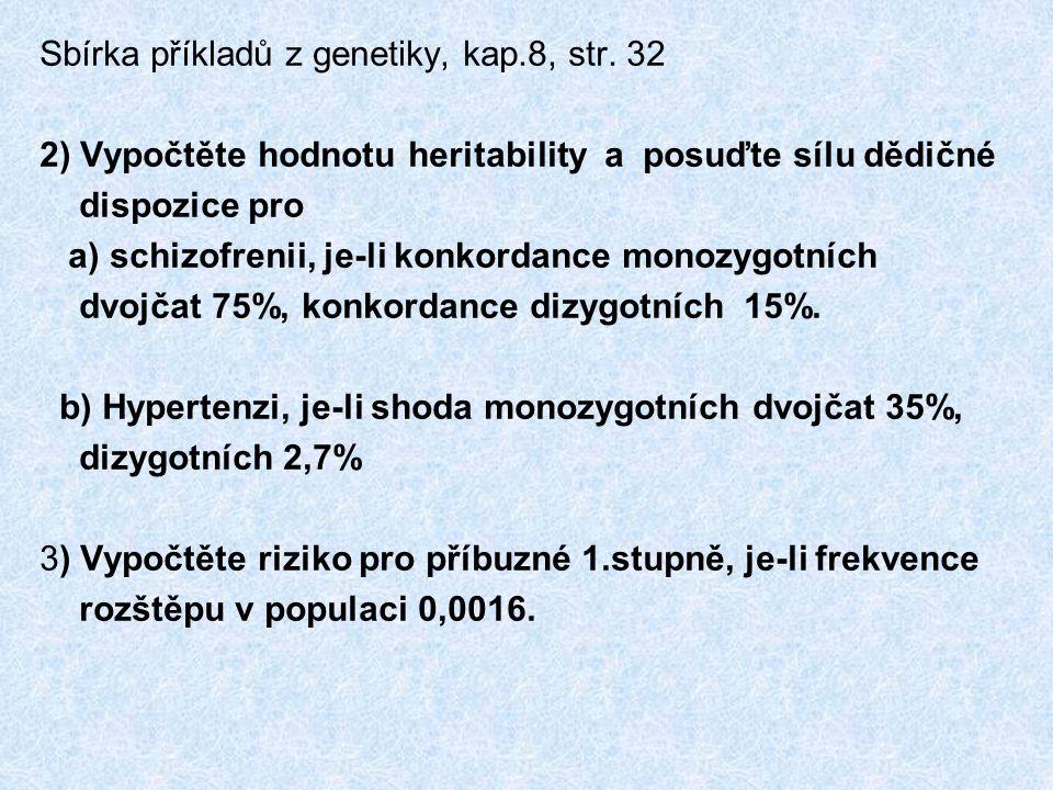Sbírka příkladů z genetiky, kap.8, str. 32