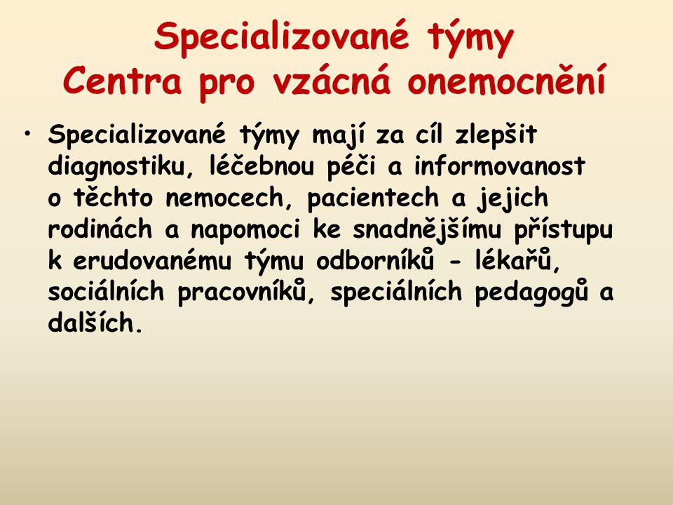 Specializované týmy Centra pro vzácná onemocnění