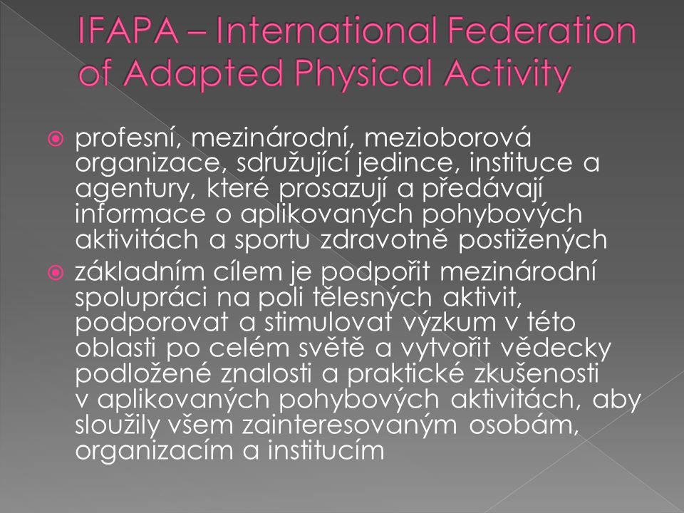 IFAPA – International Federation of Adapted Physical Activity