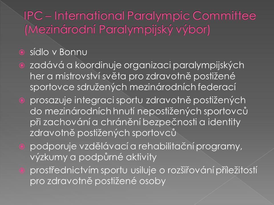 IPC – International Paralympic Committee (Mezinárodní Paralympijský výbor)