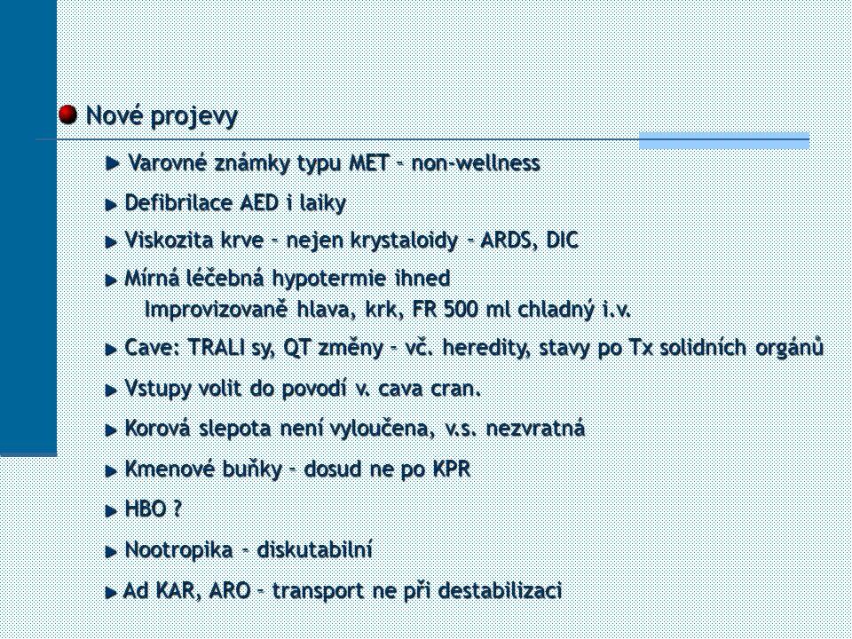 Varovné známky typu MET – non-wellness