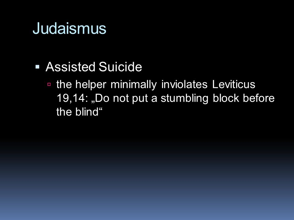 Judaismus Assisted Suicide
