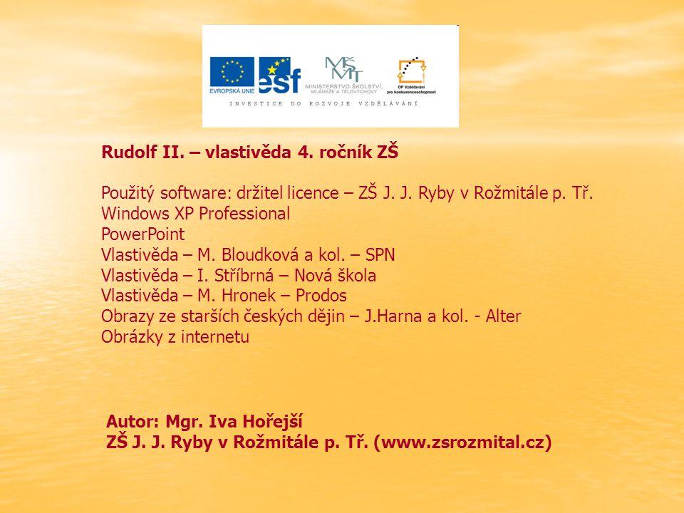 Rudolf II. – vlastivěda 4. ročník ZŠ