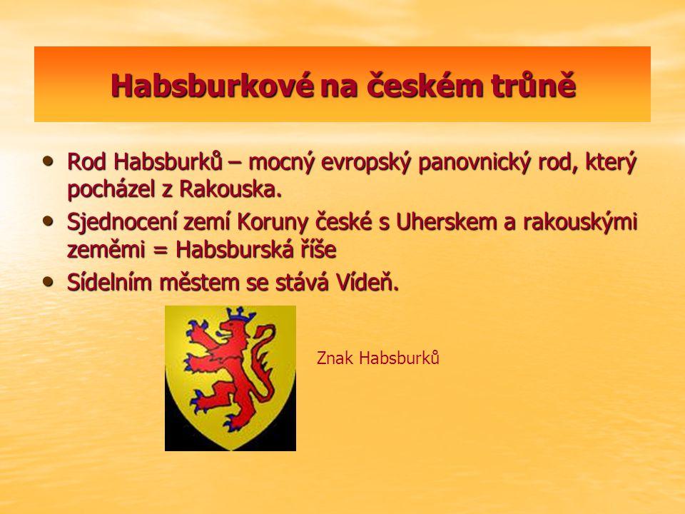 Habsburkové na českém trůně