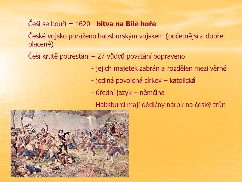 Češi se bouří = 1620 - bitva na Bílé hoře