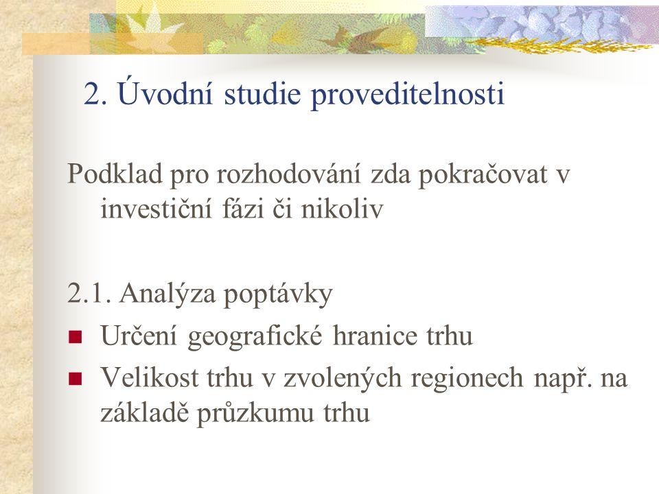 2. Úvodní studie proveditelnosti