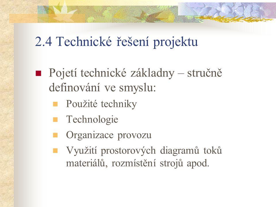 2.4 Technické řešení projektu