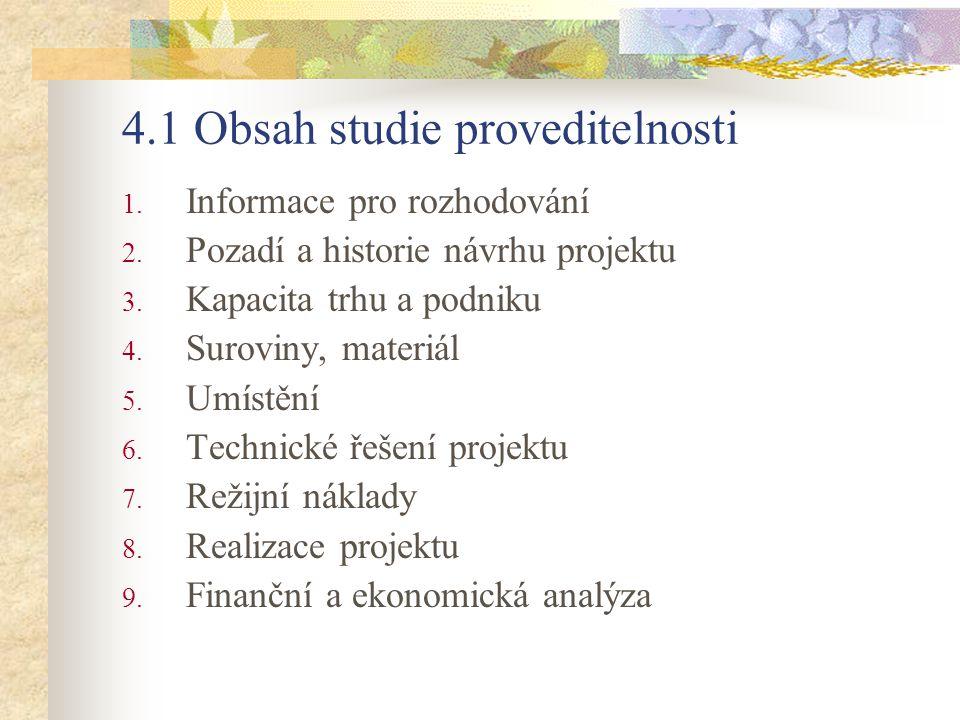 4.1 Obsah studie proveditelnosti
