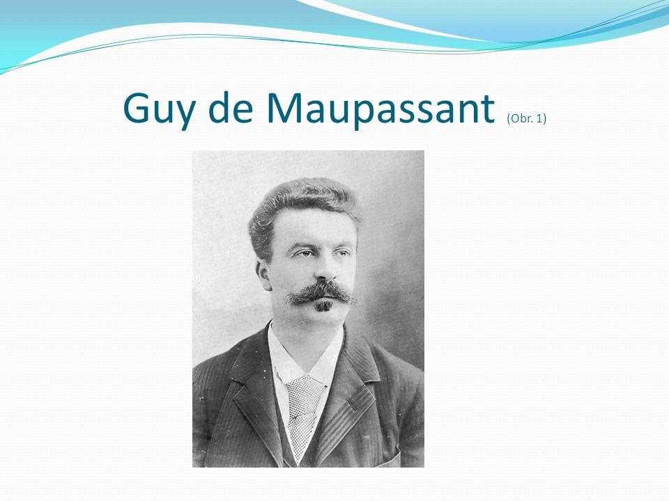 Guy de Maupassant (Obr. 1)