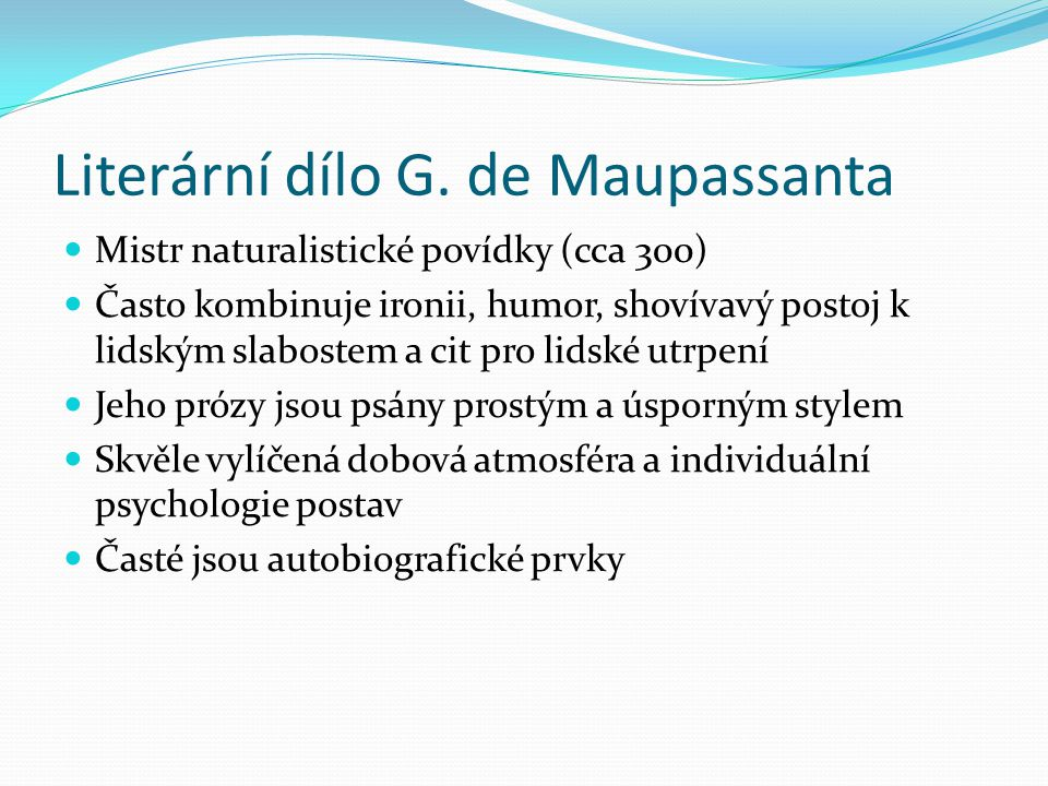 Literární dílo G. de Maupassanta